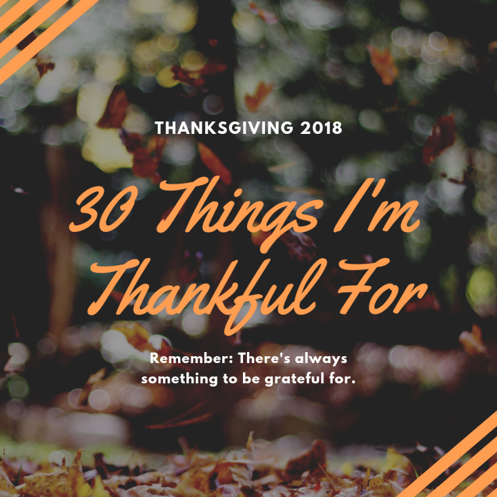 30 Things I'm Thankful for!